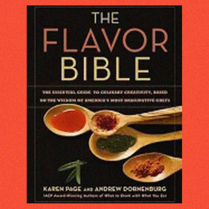 The Flavor Bible by Karen Page