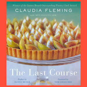 The Last Course by Claudia Fleming