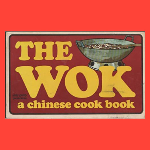 The Wok A Chinese Cook Book by  Gary Lee