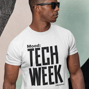"BroadwayCon ""Mood: Tech Week"" T-shirt"