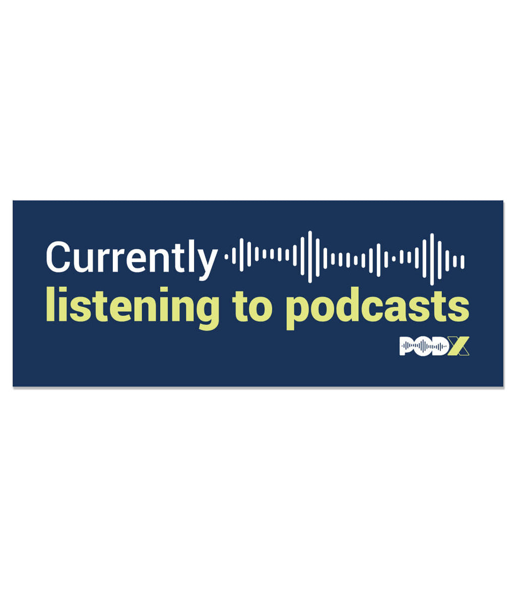 Currently Listening to Podcasts Sticker