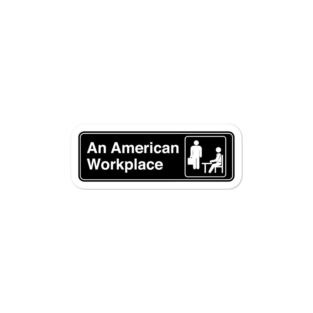 An American Workplace Sticker