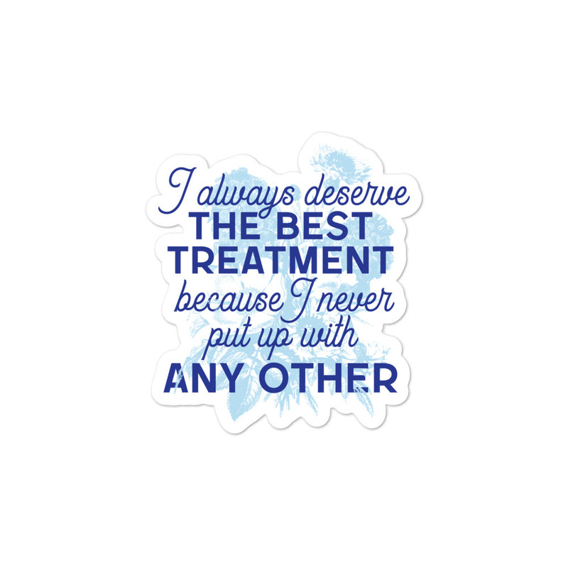 The Best Treatment Stickers