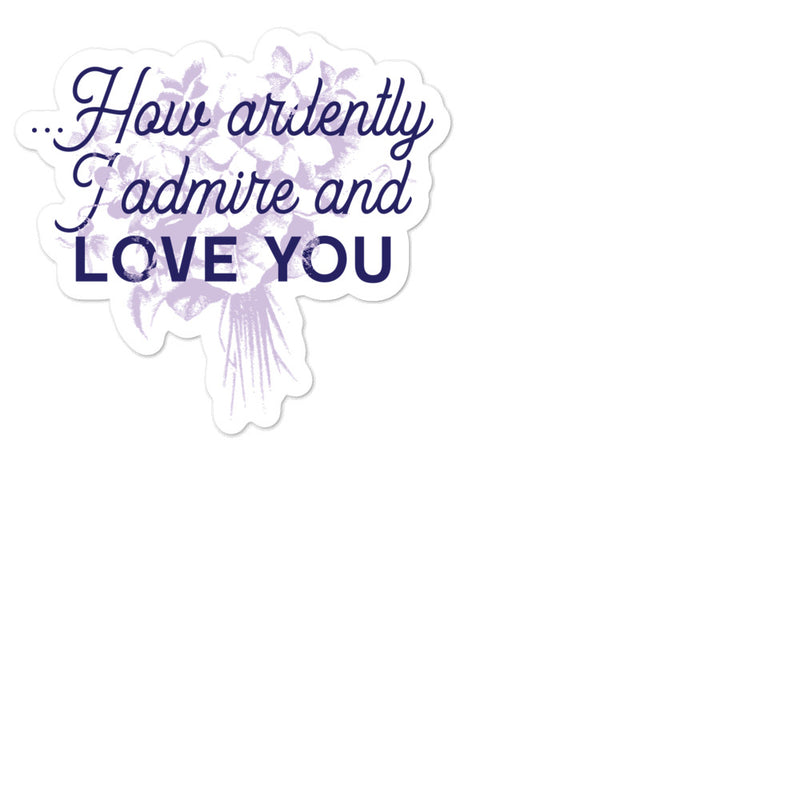 Love and Admire Sticker