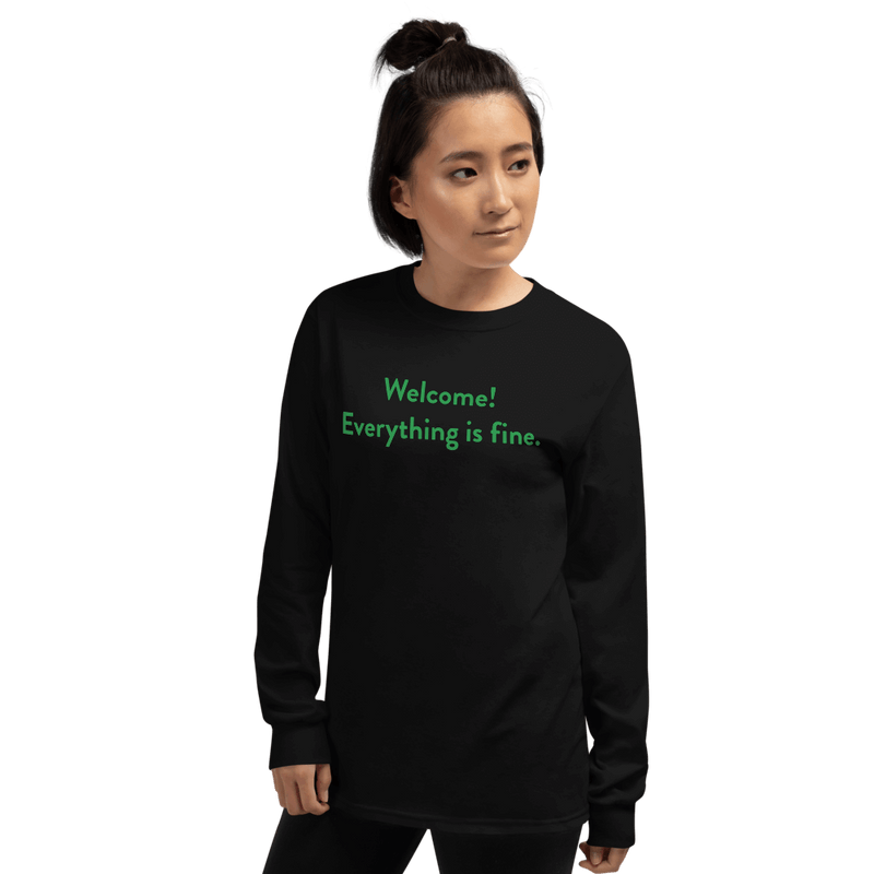 Welcome! Everything is fine. Long Sleeve Shirt