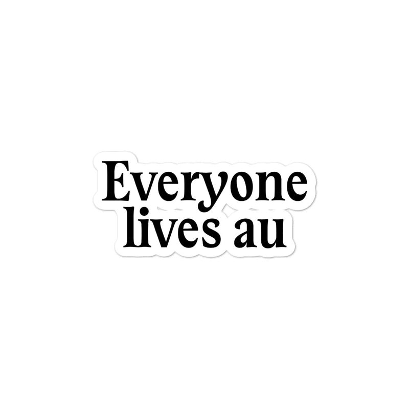 One True Trope - Everyone Lives AU Sticker