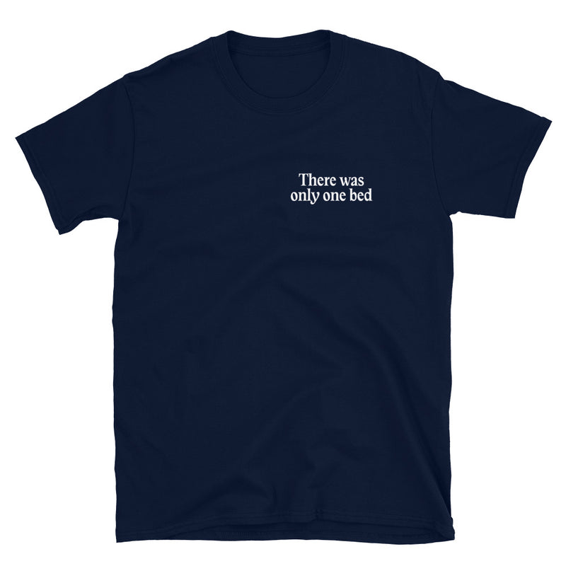 One True Trope - There Was Only One Bed T-Shirt