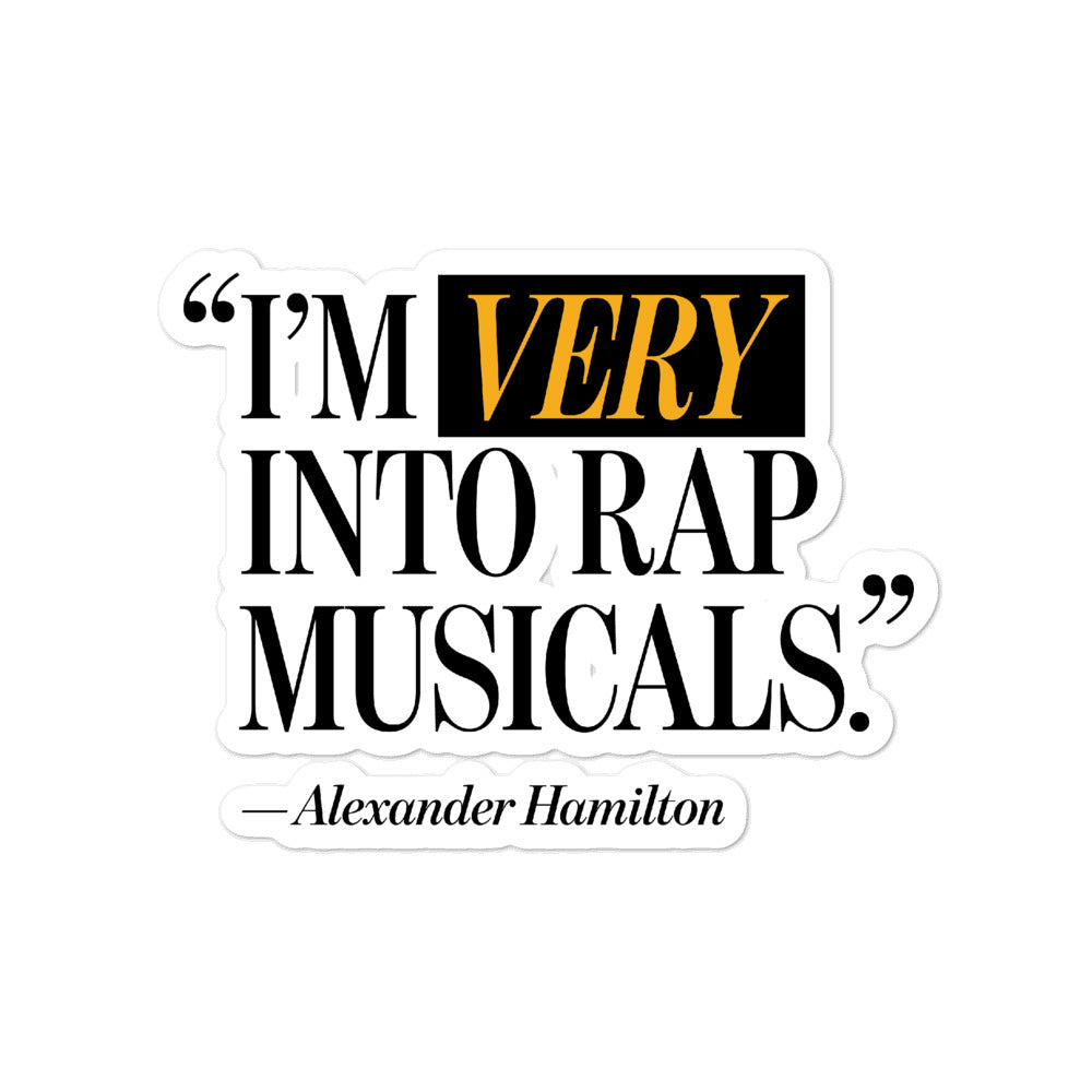 I'm Very Into Rap Musicals Sticker