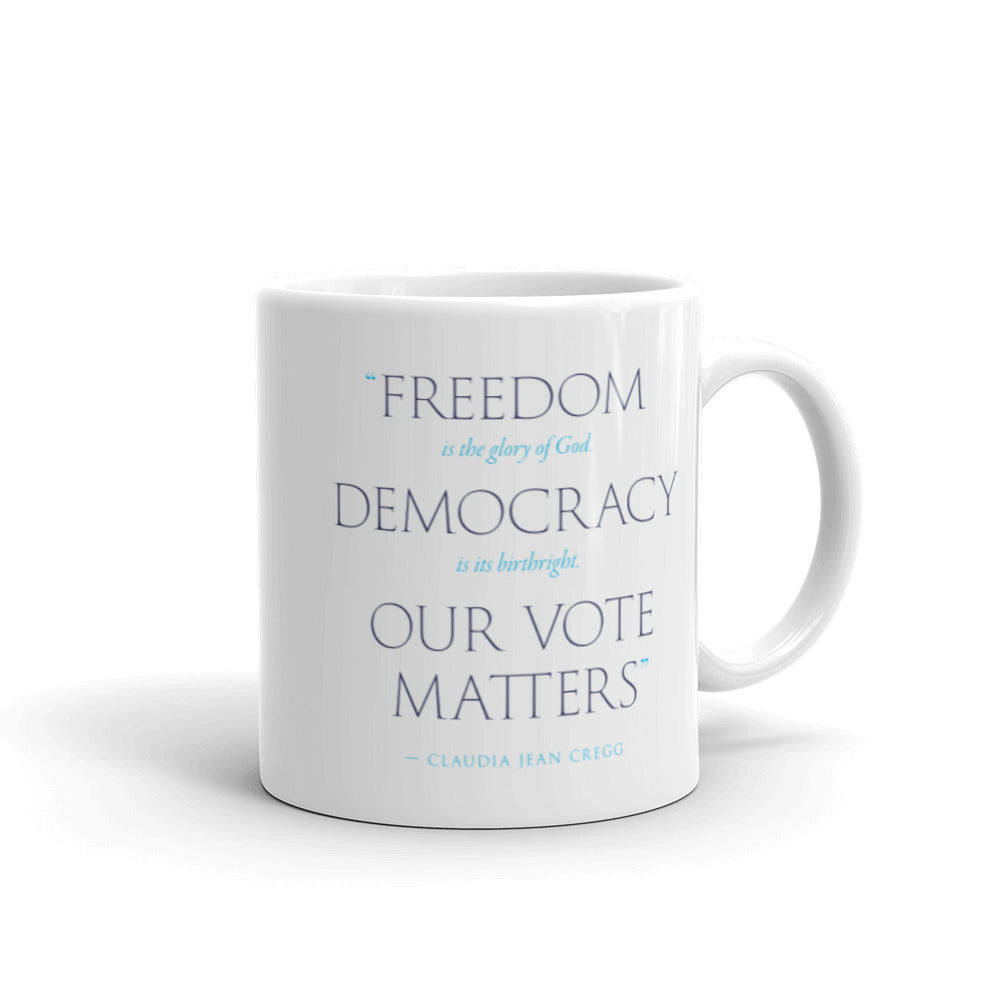 Our Vote Matters Mug