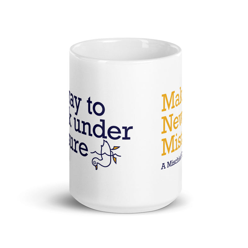 Make New Mistakes Mug