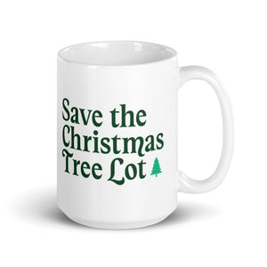 Holiday Trope – Save the Christmas Tree Lot Mug