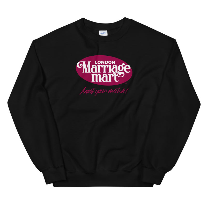 Marriage Mart Sweatshirt