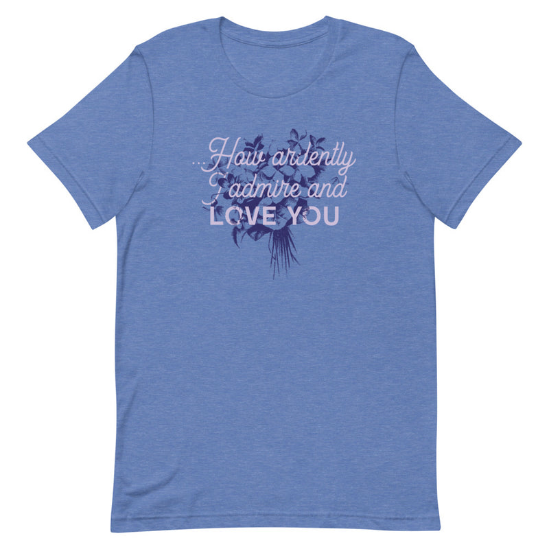 Admire and Love T-Shirt