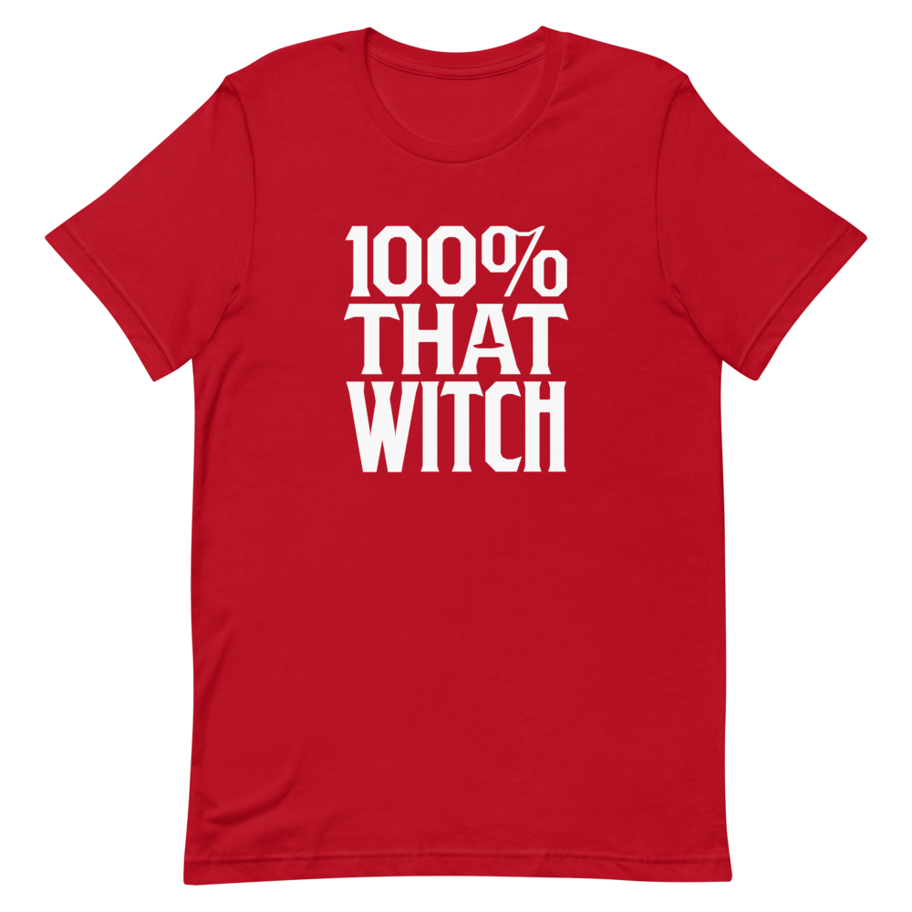 100% That Witch T-Shirt – Scarlet Edition