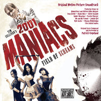 2001 MANIACS: FIELD OF SCREAMS - Original Soundtrack (CD comes with Free Digital Download/Digital booklet)