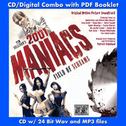 2001 MANIACS: FIELD OF SCREAMS - Original Soundtrack by Patrick Copeland and Various Artists (CD comes with Free 24/44.1khz/MP3/Digital booklet exclusive bundle)