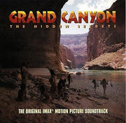 GRAND CANYON: THE HIDDEN SECRETS - Original Soundtrack by Bill Conti