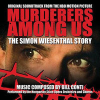 MURDERERS AMONG US:THE SIMON WIESENTHAL STORY-Original Soundtrack by Bill  Conti