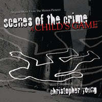 SCENES OF THE CRIME / A CHILD'S GAME-Original Scores (W/Free Digital Download/Digital booklet)