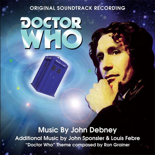 DOCTOR WHO - 1996 TV Movie soundtrack by John Debney
