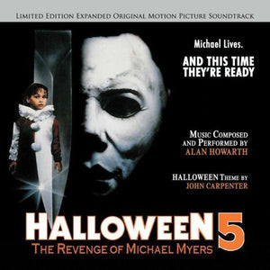 HALLOWEEN 5: THE REVENGE OF MICHAEL MYERS - Original Soundtrack