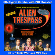 ALIEN TRESPASS - Original Soundtrack by Louis Febre - (CD comes with Free Digital Download/Digital booklet)