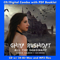 ALL THE IMAGINARY VIDEO GAMES I SCORED - Ghiya Rushidat (CD comes W/Free Digital Download/Digital booklet)