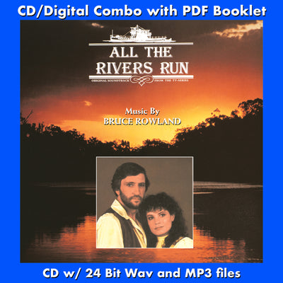 ALL THE RIVERS RUN - Original Soundtrack by Bruce Rowland (CD comes with Free 24/44.1khz/MP3/Digital booklet exclusive bundle)