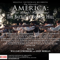 AMERICA: HER PEOPLE, HER STORIES, THE BATTLE OF BUNKER HILL - Original Soundtrack by William Stromberg and John Morgan (CD comes with Free 24/44.1khz/MP3/Digital booklet exclusive bundle)