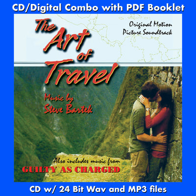 ART OF TRAVEL, THE / GUILTY AS CHARGED - Original Soundtracks by Steve Bartek (CD comes with Free 24/44.1khz/MP3/Digital booklet exclusive bundle)