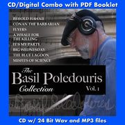 BASIL POLEDOURIS COLLECTION, THE: VOL. 1 - BEHOLD HAWAII, FLYERS, A WHALE FOR THE KILLING and More - Original Soundtracks and scores (CD comes with Free 24/44.1khz/MP3/Digital booklet exclusive bundle)