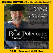 THE BASIL POLEDOURIS COLLECTION: VOL. 2 - PRISON FOR CHILDREN/SINGLE BARS, SINGLE WOMEN (Digital Download - 24 Bit Wavs, MP3s, Digital PDF)