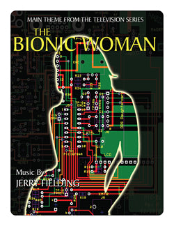 BIONIC WOMAN Main Theme - Sheet Music by Jerry Fielding