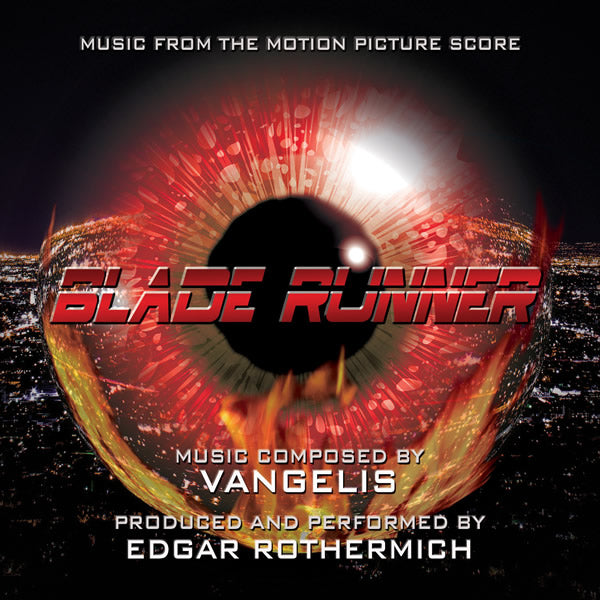 BLADE RUNNER - Music From the Motion Picture by Vangelis - Produced and Performed by Edgar Rothermich