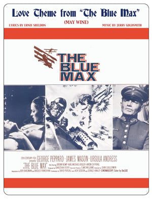 THE BLUE MAX: Love Theme (May Wine) - Sheet Music