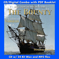 BOUNTY, THE - Music from the Motion Picture by Vangelis - Produced and Arranged by Dominik Hauser (CD comes with Free 24/44.1khz/MP3/Digital booklet exclusive bundle)