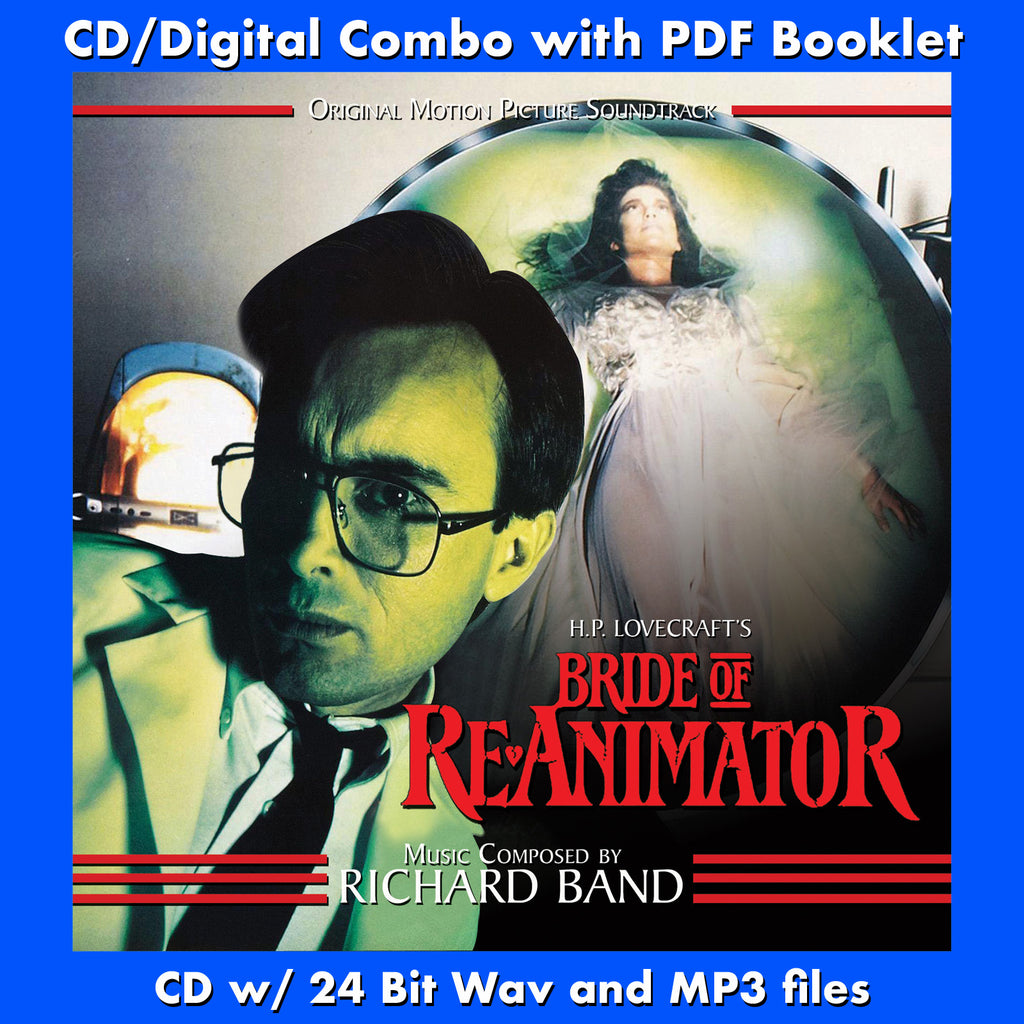 BRIDE OF RE-ANIMATOR - Original Soundtrack by Richard Band (CD comes with Free Digital Download/Digital booklet)