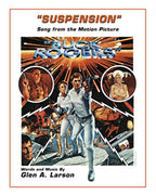 "BUCK ROGERS IN THE 25TH CENTURY: Suspension"" - Music and Lyrics by Glen A. Larson -Sheet Music"