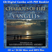 CHARIOTS OF FIRE: THE FILM WORKS OF VANGELIS - Performed by the San Fernando Symphonic Assembly (CD comes with Free 24/44.1khz/MP3/Digital booklet exclusive bundle)