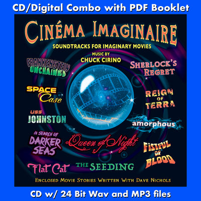 CINEMA IMAGINAIRE: Soundtracks for Imaginary Movies (W/Free Digital Download/Digital booklet)