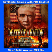 DEATH OF A NATION - Original Soundtrack by Dennis McCarthy (CD comes with Free 24/44.1khz/MP3/Digital booklet exclusive bundle)
