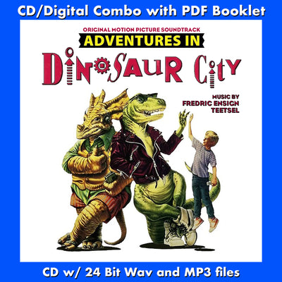 ADVENTURES IN DINOSAUR CITY - Original Soundtrack by Fredric Ensign Teetsel