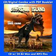 DINOSAUR ISLAND - Original Soundtrack by Chuck Cirino (CD comes with Free Digital Download/Digital booklet)
