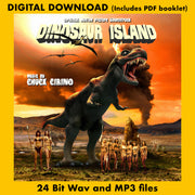 DINOSAUR ISLAND - Original Soundtrack by Chuck Cirino (Digital Download - 24 Bit Wav/MP3/Digital booklet)