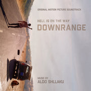 DOWNRANGE - Original Soundtrack by Aldo Shllaku