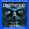 DRIFTWOOD - Original Soundtrack (CD comes with Free Digital Download/Digital booklet)