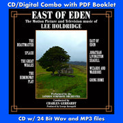EAST OF EDEN - FILM AND TV MUSIC OF LEE HOLDRIDGE (W/Free Digital Download/Digital booklet)