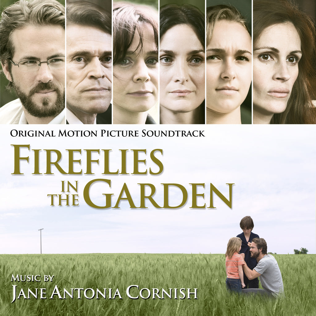 FIREFLIES IN THE GARDEN - Original Soundtrack by Jane Antonia Cornish