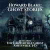HOWARD BLAKE: GHOST STORIES - Music from The Canterville Ghost and Amityville 3-D