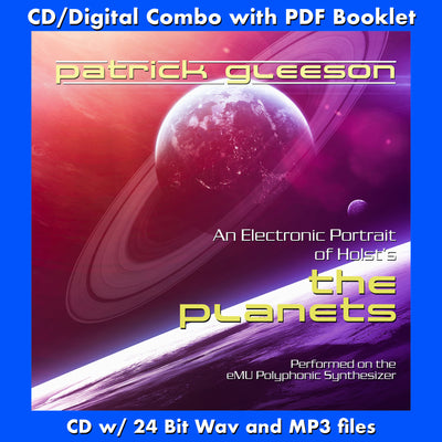 HOLST'S THE PLANETS - An Electronic Realization by Patrick Gleeson (CD comes W/Free Digital Download/Digital booklet)